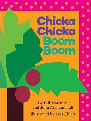 Chicka Chicka Boom Boom: Lap Edition, Martin, Bill, Jr ; Archambault, John