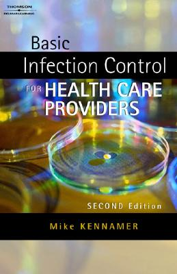 Image for Basic Infection Control for Healthcare Providers (Safety and Regulatory for Health Science)