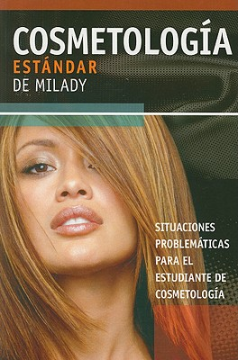 Spanish Translated Situational Problems for Milady's Standard Cosmetology 2008, Milady (Author)