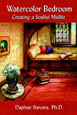Image for Watercolor Bedroom: Creating a Soulful Midlife
