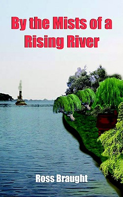 Image for By the Mists of a Rising River