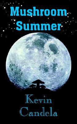 Mushroom Summer, Candela, Kevin