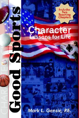 Image for Good Sports: Character Lessons for Life