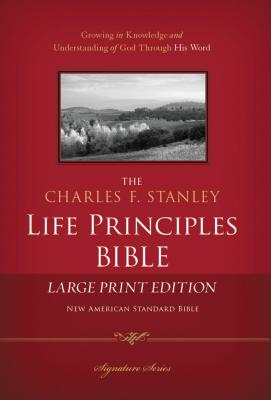"Image for ""NASB, The Charles F. Stanley Life Principles Bible, Large Print, Hardcover: Large Print Edition (Si"""