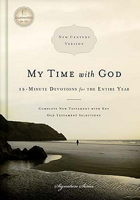 Image for My Time with God, NCV: 15-Minute Devotions for the Entire Year (Signature (Thomas Nelson))