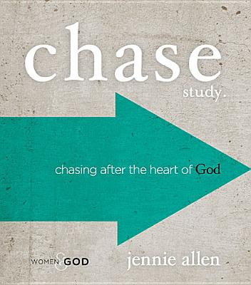 Chase Study Guide: Chasing After the Heart of God, Jennie Allen  (Author)