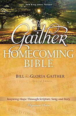 Image for The Gaither Homecoming Bible: New King James Version