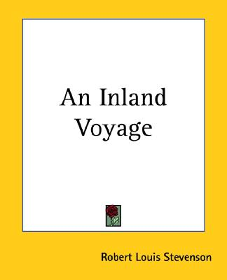 Travels With Robert Louis Stevenson - 3 Volume Set (An Inland Voyage / In the South Seas / Across the Plains)