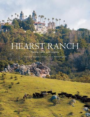 Image for HEARST RANCH : FAMILY  LAND  AND LEGACY