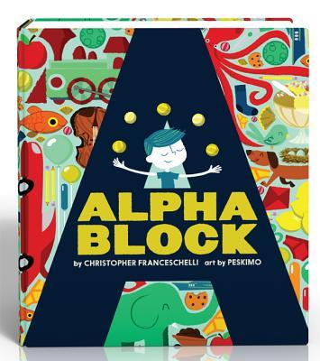 Image for Alphablock (An Abrams Block Book)