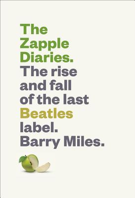 Image for The Zapple Diaries: The Rise and Fall of the Last Beatles Label