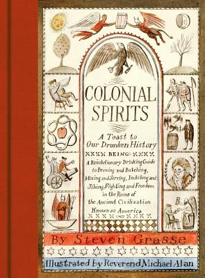 Image for Colonial Spirits: A Toast to Our Drunken History
