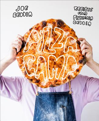 Image for Pizza Camp: Recipes from Pizzeria Beddia