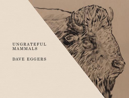 Image for Ungrateful Mammals