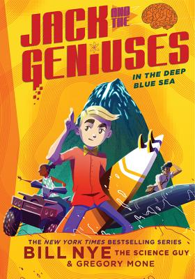 Image for In the Deep Blue Sea: Jack and the Geniuses Book #2