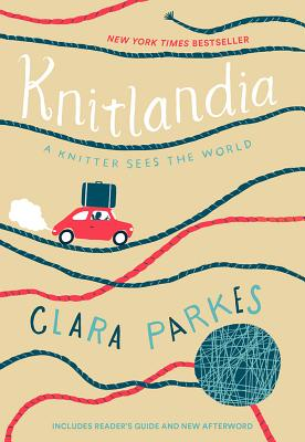 Image for Knitlandia: A Knitter Sees the World