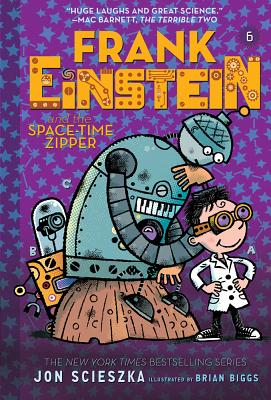 Image for Frank Einstein and the Space-Time Zipper (Frank Einstein series #6): Book Six