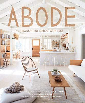Image for Abode: Thoughtful Living with Less