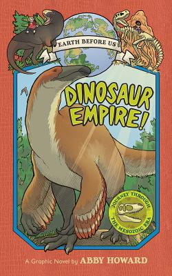 Image for 1 Dinosaur Empire!: Journey Through the Mesozoic Era (Earth Before Us)