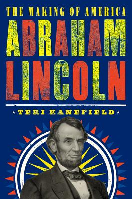 Image for Abraham Lincoln: The Making of America #3