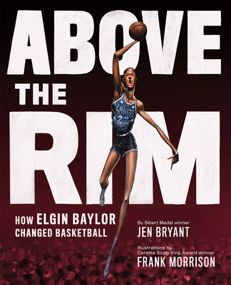 Image for ABOVE THE RIM: HOW ELGIN BAYLOR CHANGED BASKETBALL
