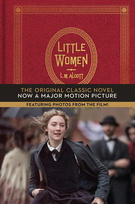 Image for Little Women: The Original Classic Novel with Photos from the Major Motion Picture