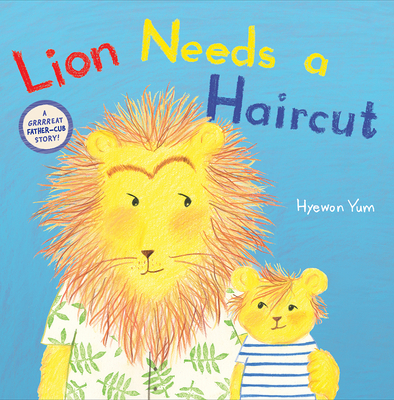 Image for LION NEEDS A HAIRCUT