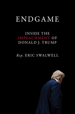 Image for Endgame: Inside the Impeachment of Donald J. Trump
