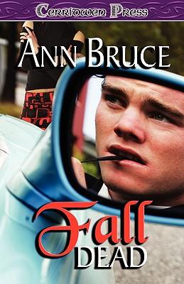 Fall Dead, Ann Bruce