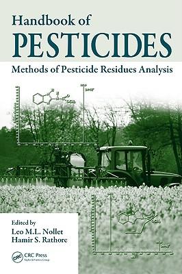 Handbook of Pesticides: Methods of Pesticide Residues Analysis
