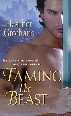 Taming The Beast, Heather Grothaus