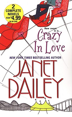 Crazy In Love, JANET DAILEY