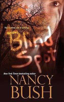 Blindspot, Nancy Bush