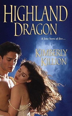 Highland Dragon (Zebra Historical Romance), Kimberly Killion