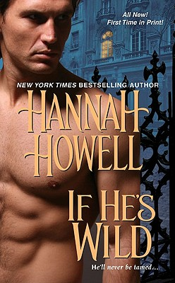 If He's Wild, Hannah Howell
