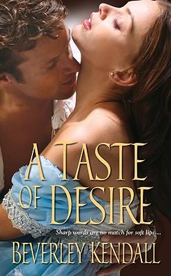 A Taste of Desire, Beverley Kendall