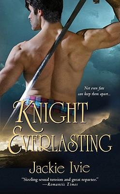 Knight Everlasting, Jackie Ivie