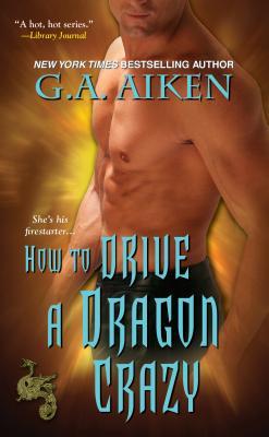 """How to Drive a Dragon Crazy, """"Aiken, G. A."""""""