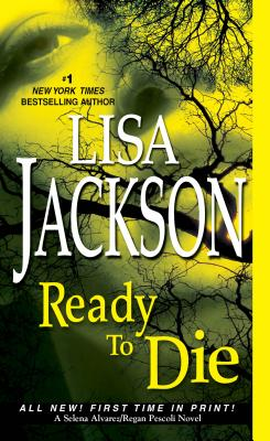 "Ready to Die (Selena Alvarez and Regan Pescoli), ""Jackson, Lisa"""