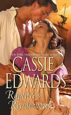 Rapture's Rendezvous, Cassie Edwards