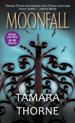 Moonfall, Tamara Thorne