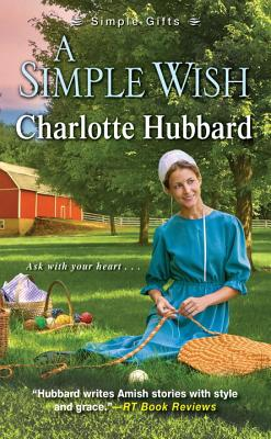A Simple Wish (Simple Gifts), Charlotte Hubbard
