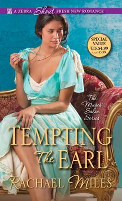 Tempting the Earl (The Muses' Salon Series), Rachael Miles
