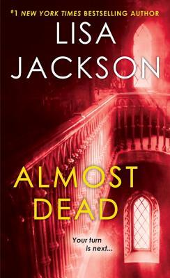 Almost Dead, Lisa Jackson