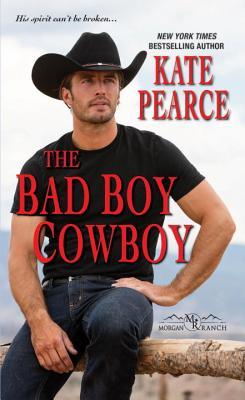 Image for The Bad Boy Cowboy (Morgan Ranch)
