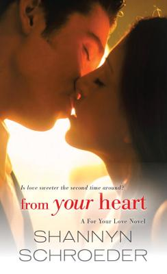 Image for From Your Heart (A For Your Love Novel)