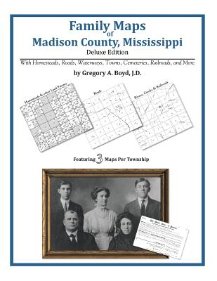 Family Maps of Madison County, Mississippi, Boyd J.D., Gregory A
