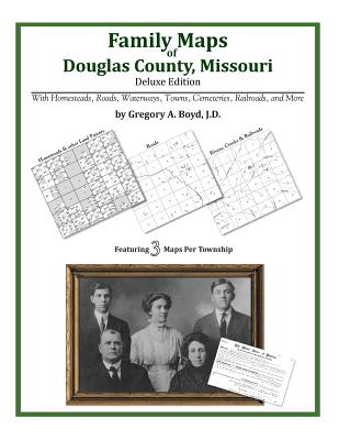 Family Maps of Douglas County, Missouri, Boyd J.D., Gregory A.