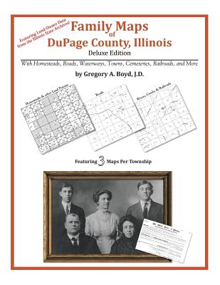 Family Maps of DuPage County, Illinois, Boyd J.D., Gregory A.
