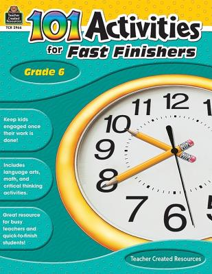 Image for 101 Activities For Fast Finishers Grade 6: Grade 6